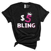 $5 Bling Crew Neck T-Shirt