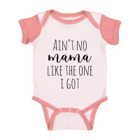 Ain't No Mama Like The One I Got Onesie
