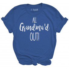 All Grandma'd Out