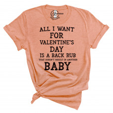 All I Want for Valentine's Day Crew New T-Shirt
