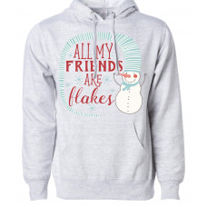 All My Friends Are Flakes Fleece Hoodie