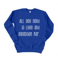 All You Need Is Love and Gangster Rap Drop Sleeve Sweatshirt