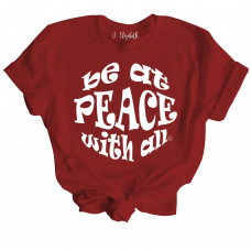Be At Peace With All T-Shirt