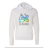 Be the Change Fleece Hoodie
