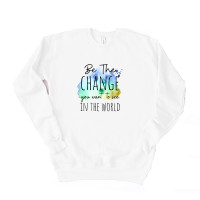 Be the Change Unisex Drop Sleeve Sweatshirt