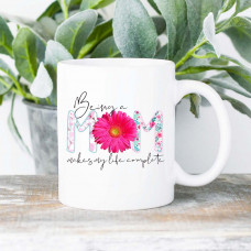 Being a Mom 15oz White Ceramic Mug