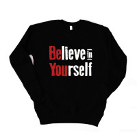 Believe in Yourself Unisex Drop Sleeve Sweatshirt