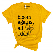 Bloom Against All Odds T-Shirt - Parental Hope