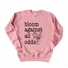 Bloom Against All Odds Drop Sleeve Sweatshirt - Parental Hope
