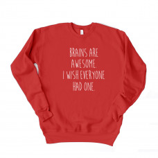 Brains Are Awesome Unisex Drop Sleeve Sweatshirt