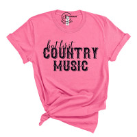 But First Country Music T-Shirt