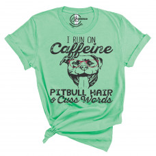 Caffeine and Pitbull Hair Crew Neck T-Shirt