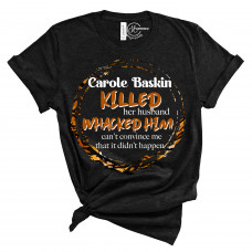 Carole Baskin Song Crew Neck T-Shirt