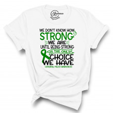 Cerebral Palsy Strong T-Shirt