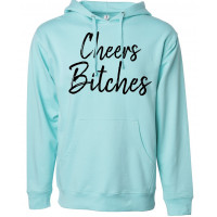 Cheers Bitches Fleece Hoodie