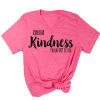 Choose Kindness - Proud DOT Sister V-Neck