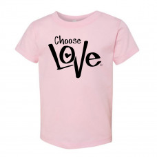 Choose Love Toddler T-Shirt