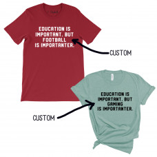 Custom Importanter T-Shirt