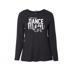 Dance Mom Curvy Collection Long Sleeve