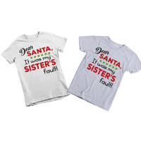 Dear Santa it Was My Sister's Fault - Kids