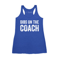 Dibs on the Coach Tank Top