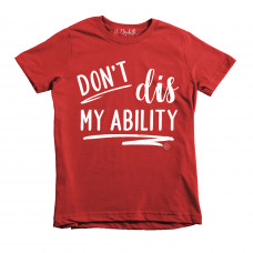 Don't Dis My Ability (KIDS)