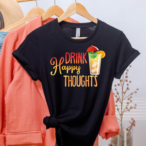 Drink Happy Thoughts T-Shirt