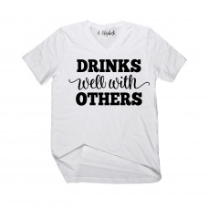 Drinks Well With Others V-Neck