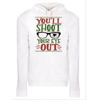 You'll Shoot Your Eye Out Fleece Hoodie