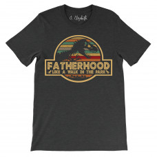 Fatherhood Like a Walk in the Park Crew Neck T-Shirt