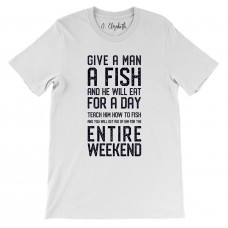 Fishing For The Entire Weekend T-Shirt