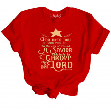 For Unto You T-Shirt