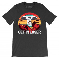 Get in Loser Crew Neck T-Shirt