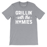 Grillin' With the Homies T-Shirt