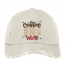 Too Early For Wine Distressed Embroidered Hat