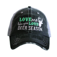 SALE! Love Me Like You Love Deer Season
