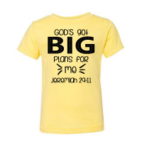 He Has Big Plans For Me Toddler T-Shirt