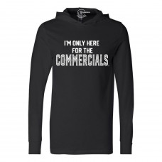 Here For The Commercials Lightweight Hoodie
