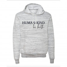 Human Kind Be Both Fleece Hoodie