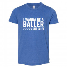 I Wanna Be A Baller Youth T-Shirt