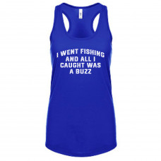 I Went Fishing And Caught A Buzz Tank Top
