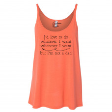 ~ SALE~ I'm Not A Dad Slouchy Tank - Coral/XL