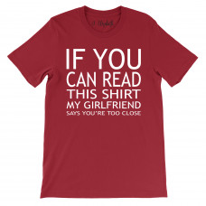 If You Can Read This - Girlfriend T-Shirt