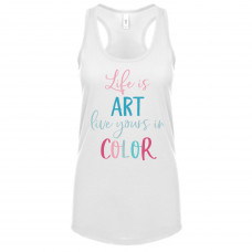 Life Is Art, Live Yours In Color Tank Top