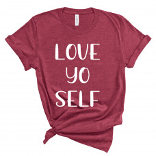 Love Yo Self T-Shirt