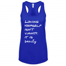 Loving Yourself Is Sanity Tank Top
