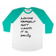 Loving Yourself Is Sanity Raglan