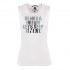 MLK He Had A Dream, Keep It Alive Festival Muscle Tank