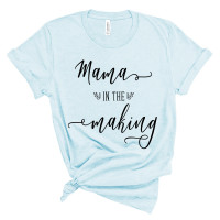 Mama in the Making T-Shirt - Parental Hope