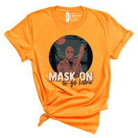 Mask On or Go Home Crew Neck T-Shirt
